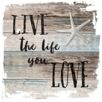 Servietten 33x33 cm - Live The Life