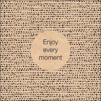 Servietten 33x33 cm - Enjoy Every Moment