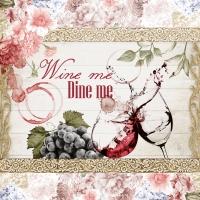 Servietten 33x33 cm - Wine me Dine me