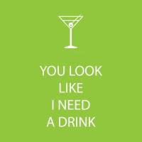 Cocktail Servietten You Look