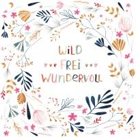 Servietten 33x33 cm - Wild, Frei, Wundervoll