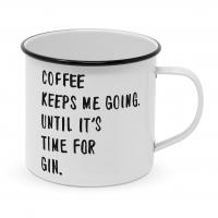 Metal Cup - Coffee & Gin Happy Metal Mug